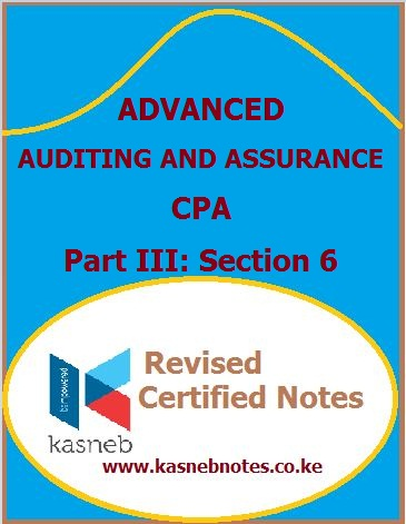 Kasneb Advanced Auditing and Assurance notes
