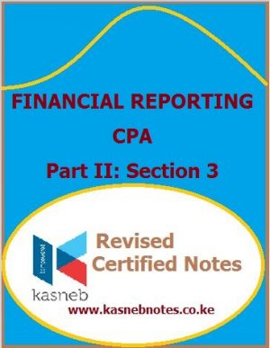 Kasneb Financial Reporting notes