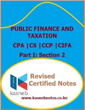 Kasneb Public Finance and Taxation notes