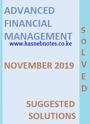 AFM NOVEMBER 2019 cpa past paper answers